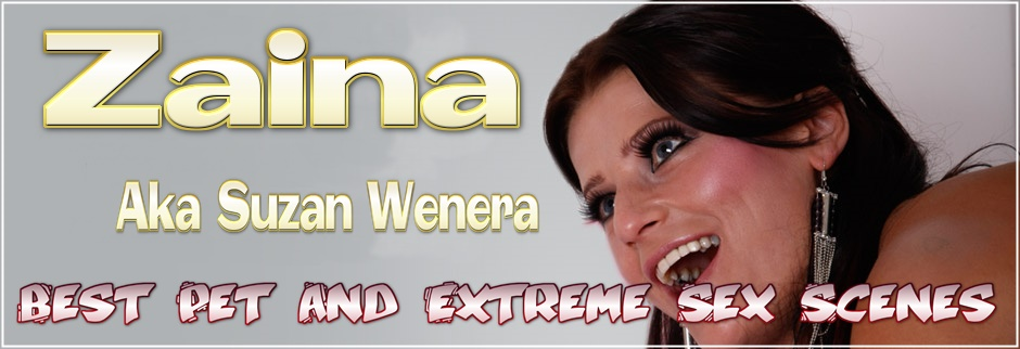 Zaina Aka Suzan Wenera - Animal Sex Porn Star - Biography And Filmography
